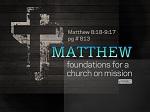 Matthew 8:18 - 9:17