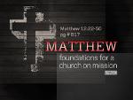 Matthew 12:22-50